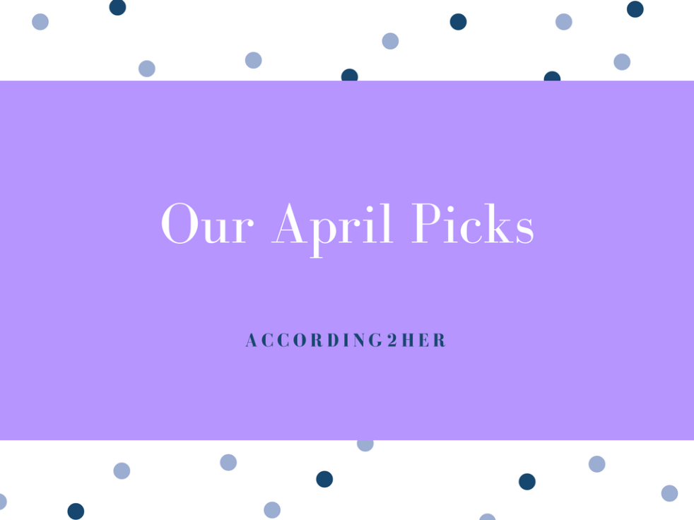 April picks of the month