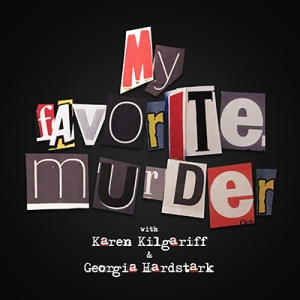 my favorite murder podcast cover